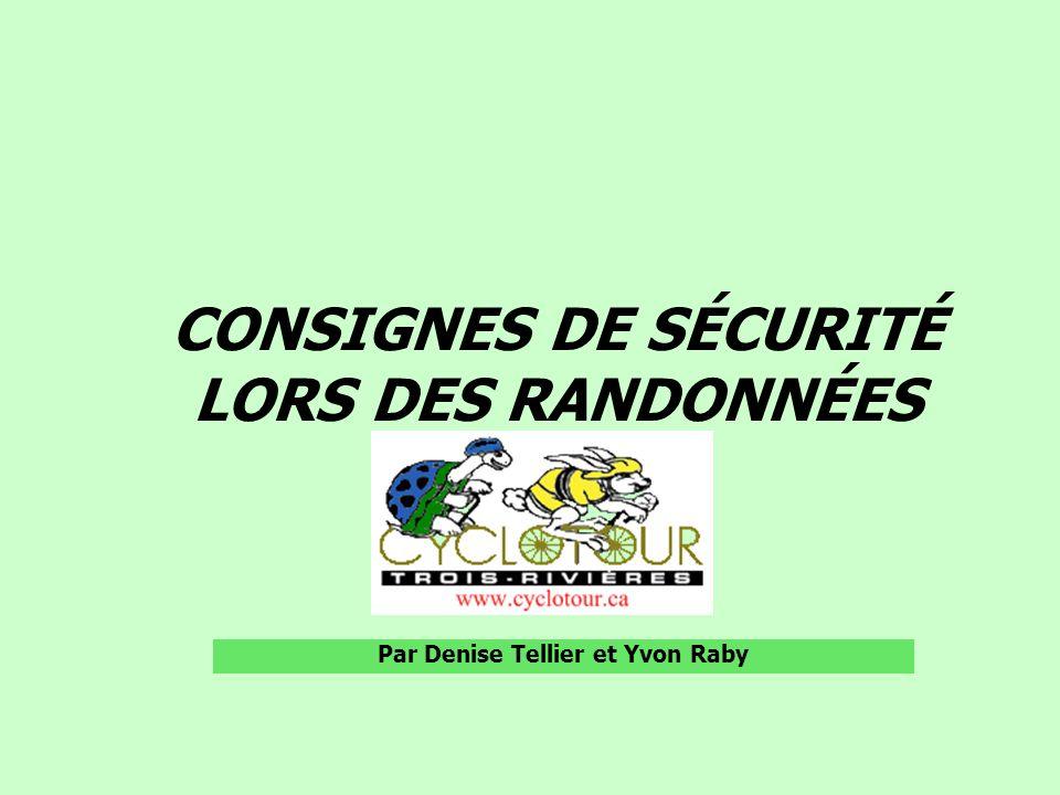 CONSIGNES DE SÉCURITÉ LORS DES RANDONNÉES