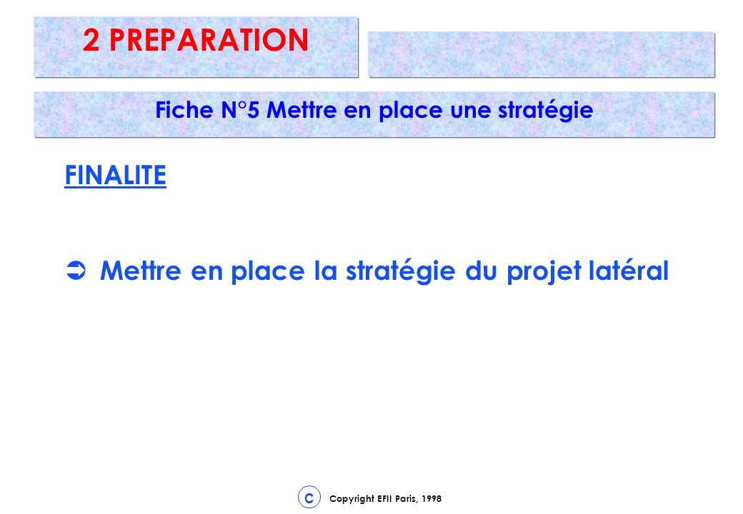 Fiche N°5 Mettre en place une stratégie