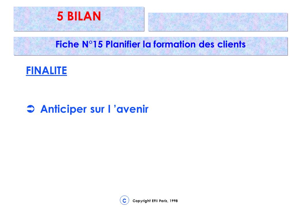 Fiche N°15 Planifier la formation des clients