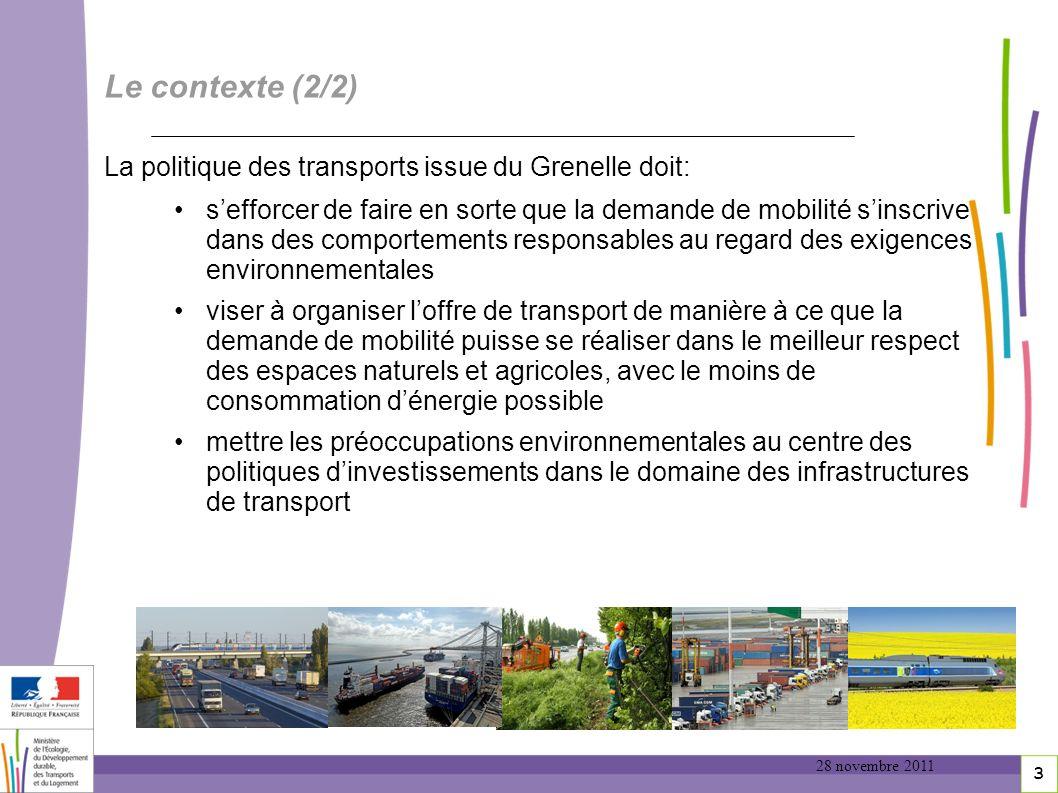 Le contexte (2/2) La politique des transports issue du Grenelle doit: