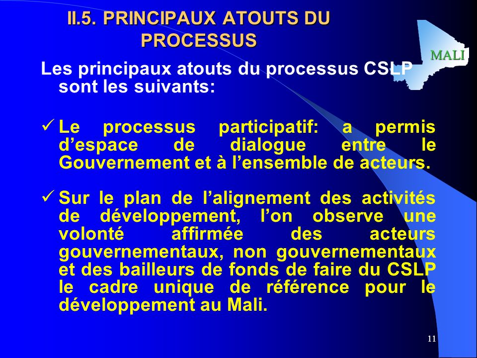II.5. PRINCIPAUX ATOUTS DU PROCESSUS