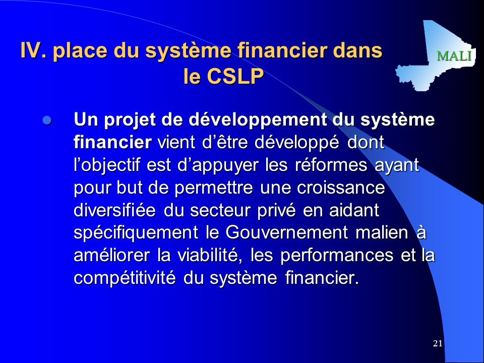 IV. place du système financier dans le CSLP