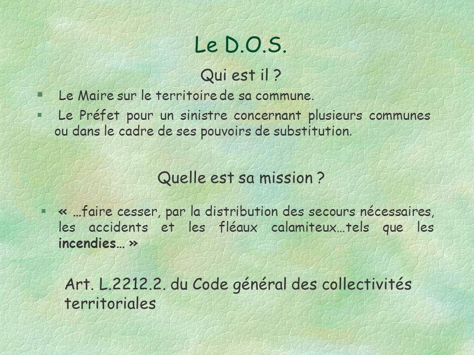 Le D.O.S. Qui est il Le Maire sur le territoire de sa commune.