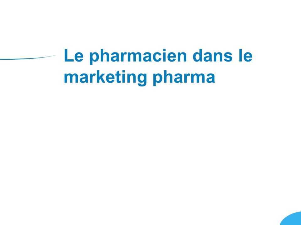 Le pharmacien dans le marketing pharma