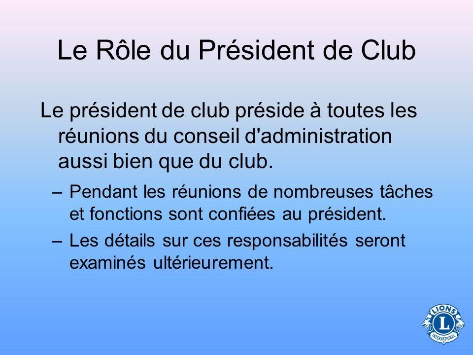 Le Rôle du Président de Club