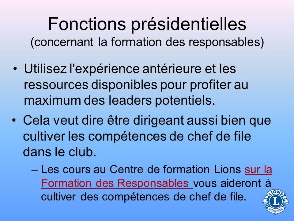 Fonctions présidentielles (concernant la formation des responsables)
