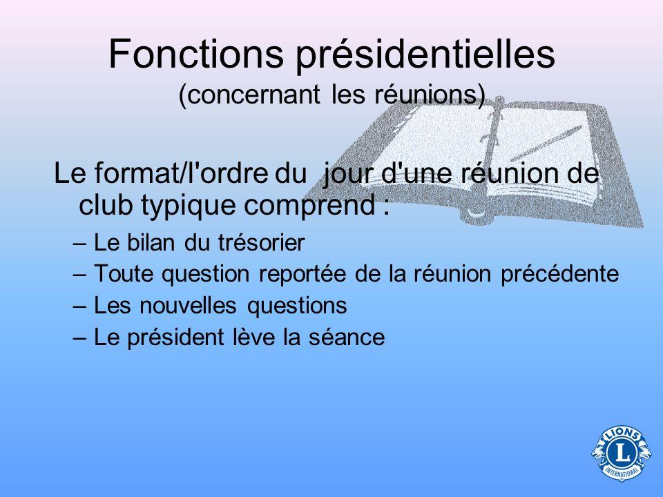 Fonctions présidentielles (concernant les réunions)