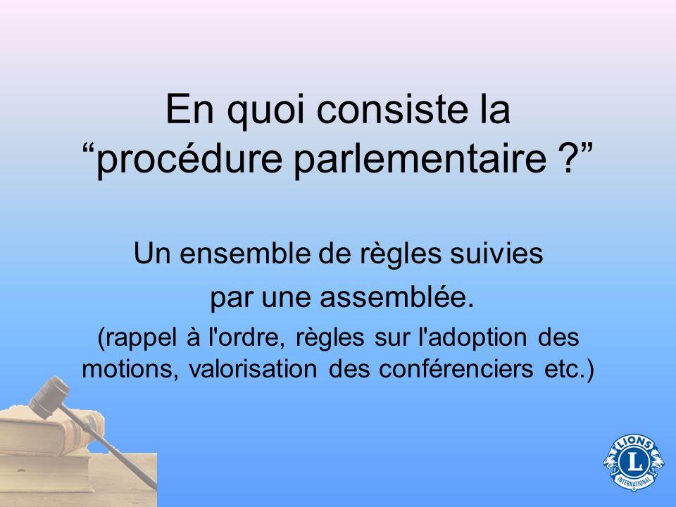 En quoi consiste la procédure parlementaire