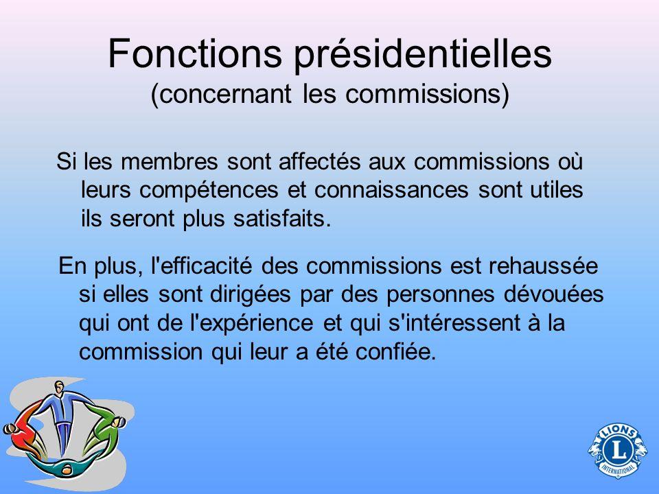 Fonctions présidentielles (concernant les commissions)