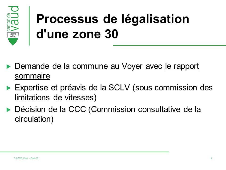 Processus de légalisation d une zone 30