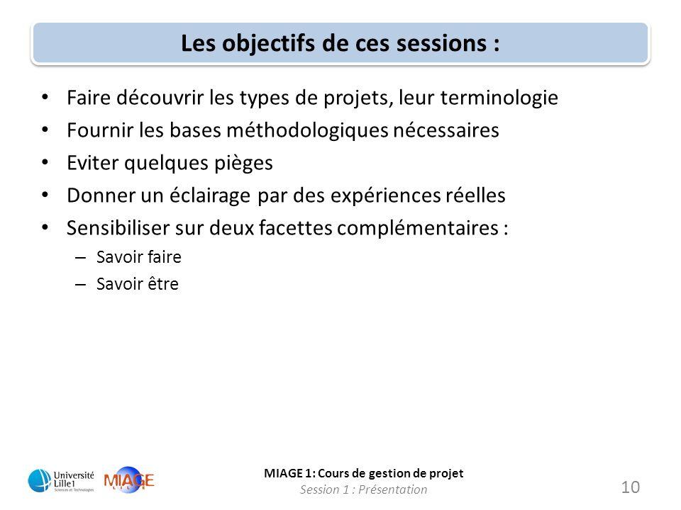 Les objectifs de ces sessions :