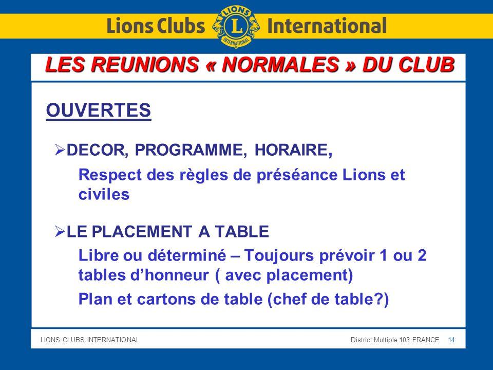 LES REUNIONS « NORMALES » DU CLUB