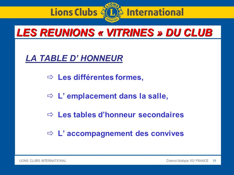 LES REUNIONS « VITRINES » DU CLUB