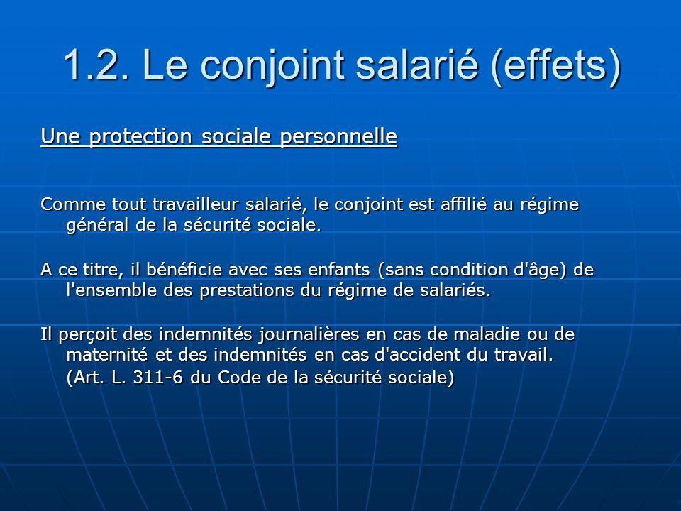 1.2. Le conjoint salarié (effets)