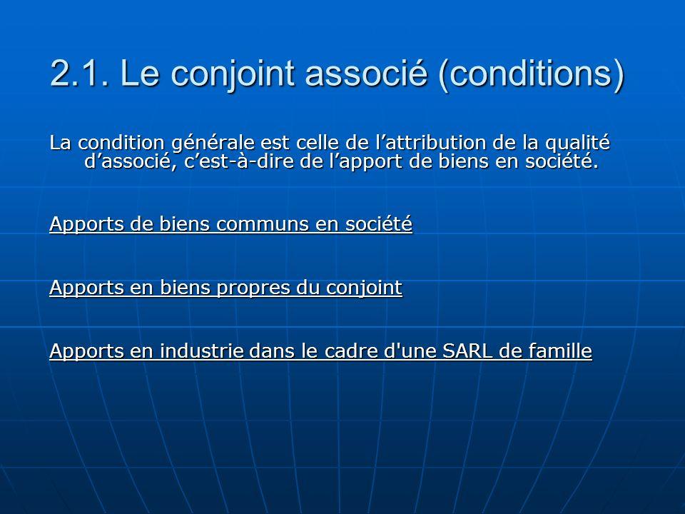 2.1. Le conjoint associé (conditions)