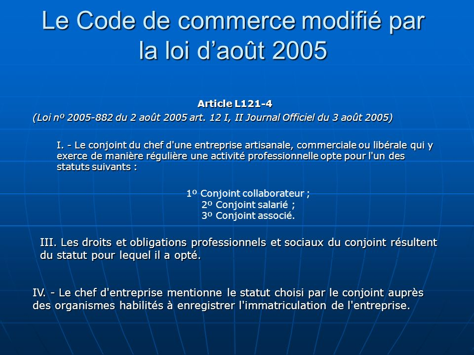 Le Code de commerce modifié par la loi d'août 2005