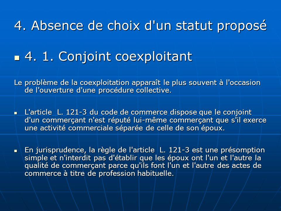 4. Absence de choix d un statut proposé