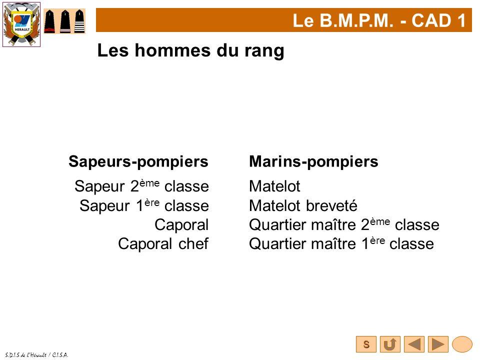 Le B.M.P.M. - CAD 1 Les hommes du rang Sapeurs-pompiers