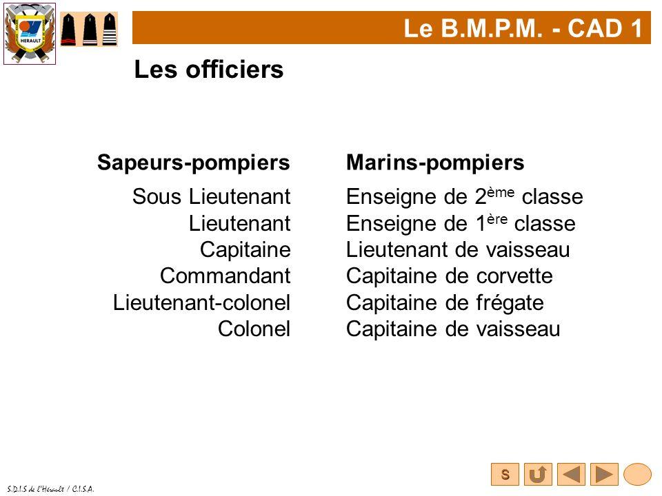 Le B.M.P.M. - CAD 1 Les officiers Sapeurs-pompiers Marins-pompiers