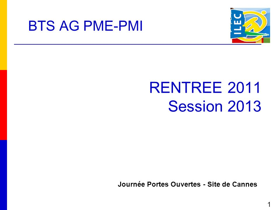 RENTREE 2011 Session 2013 BTS AG PME-PMI