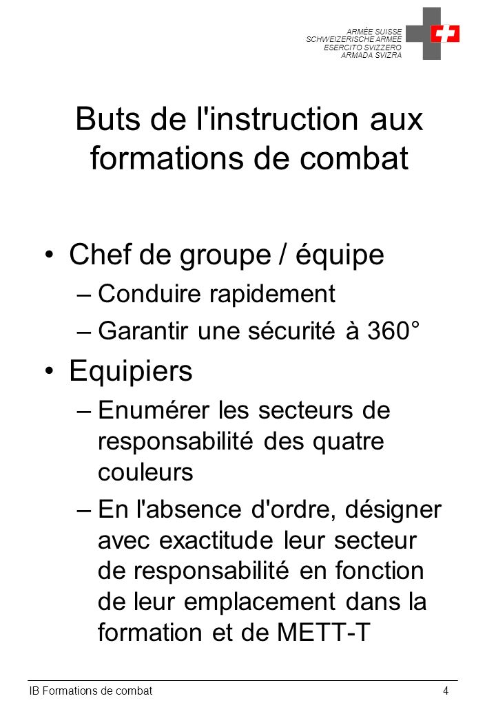 Buts de l instruction aux formations de combat