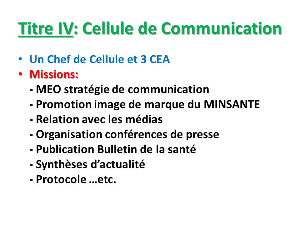 Titre IV: Cellule de Communication