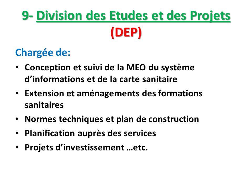 9- Division des Etudes et des Projets (DEP)