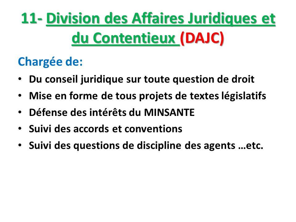11- Division des Affaires Juridiques et du Contentieux (DAJC)