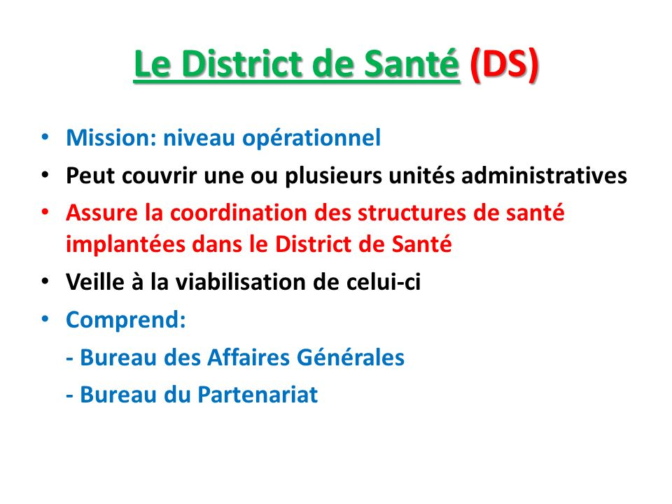 Le District de Santé (DS)