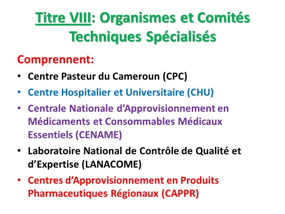 Titre VIII: Organismes et Comités Techniques Spécialisés