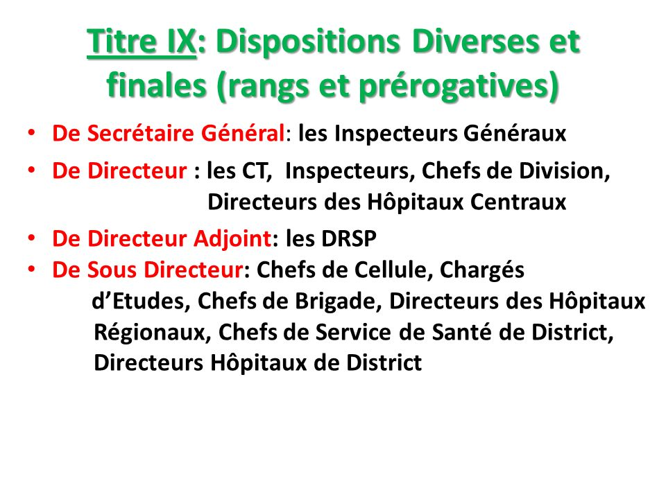 Titre IX: Dispositions Diverses et finales (rangs et prérogatives)