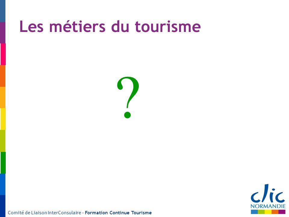 Les métiers du tourisme