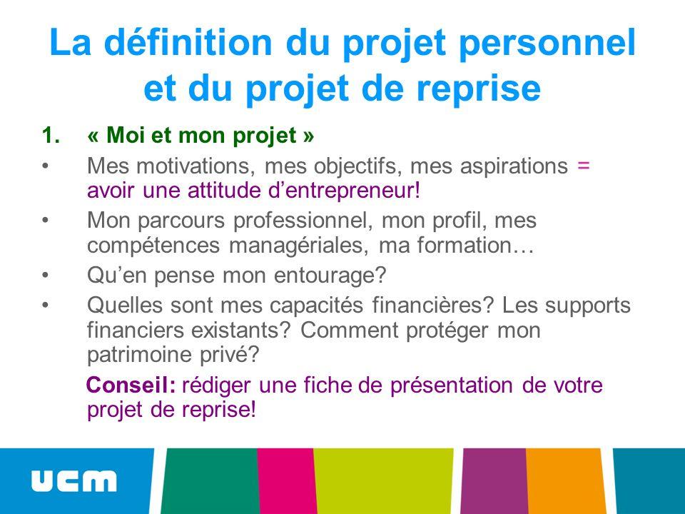 La définition du projet personnel et du projet de reprise