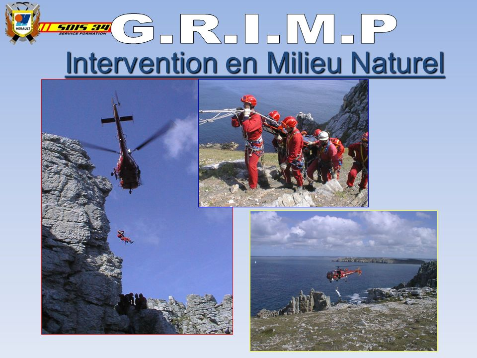 Intervention en Milieu Naturel