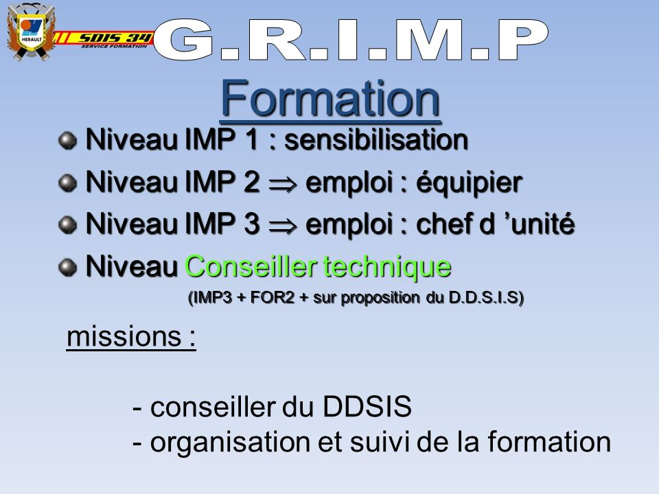 Formation G.R.I.M.P Niveau IMP 1 : sensibilisation