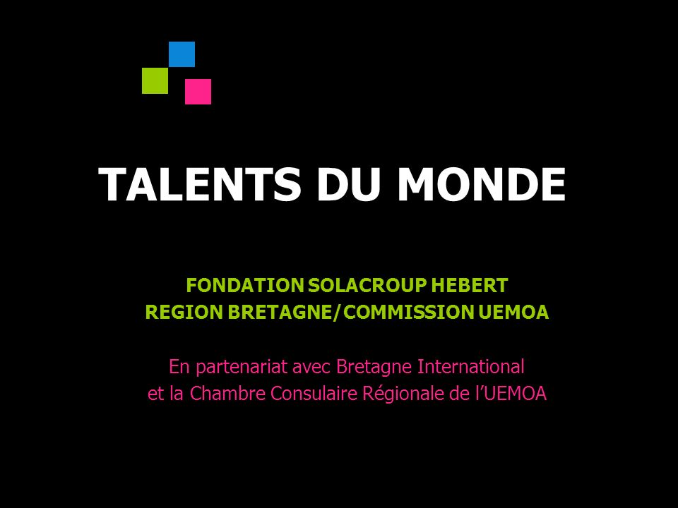 FONDATION SOLACROUP HEBERT REGION BRETAGNE/COMMISSION UEMOA