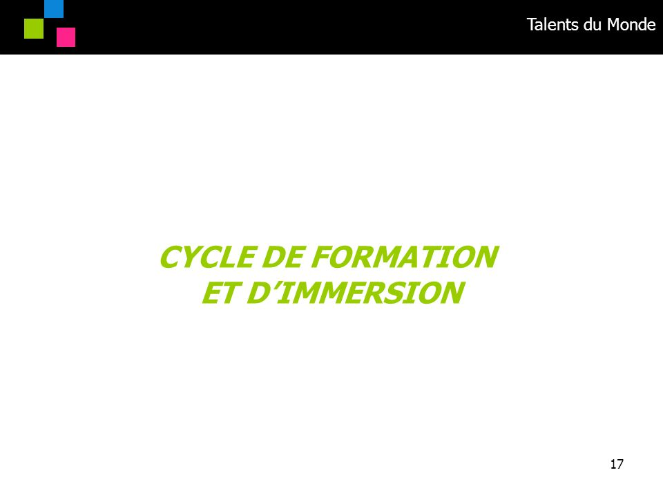CYCLE DE FORMATION ET D'IMMERSION