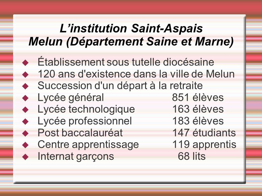 L'institution Saint-Aspais Melun (Département Saine et Marne)