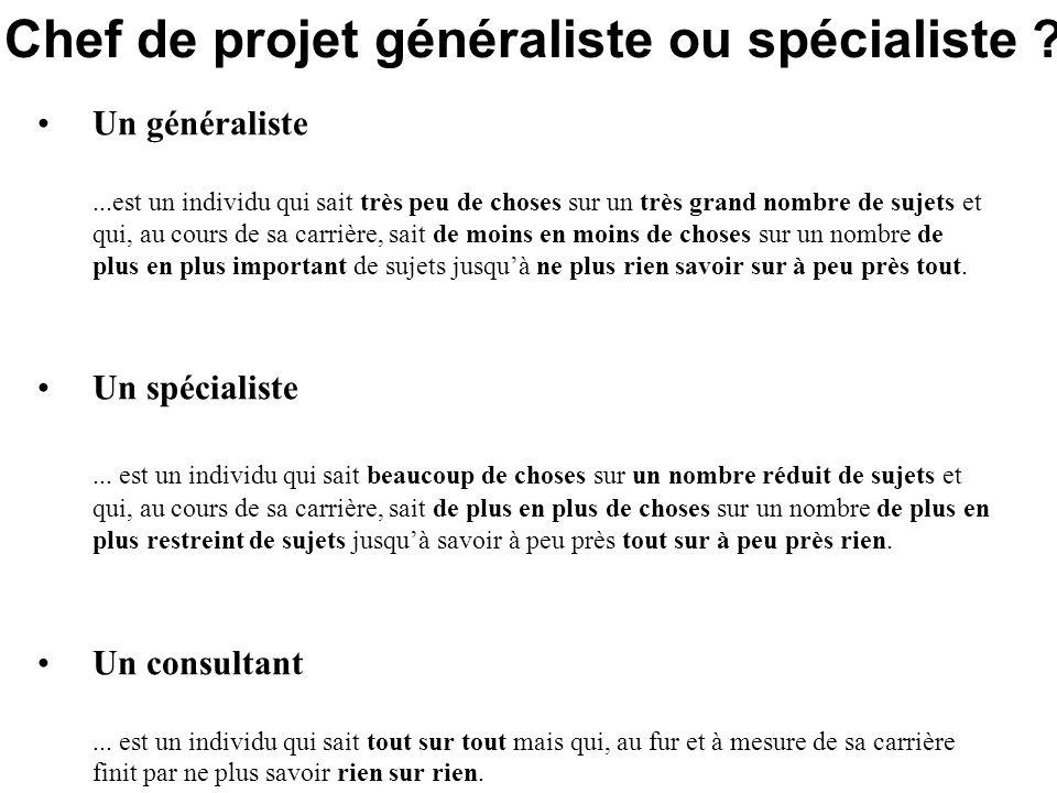 Chef de projet généraliste ou spécialiste