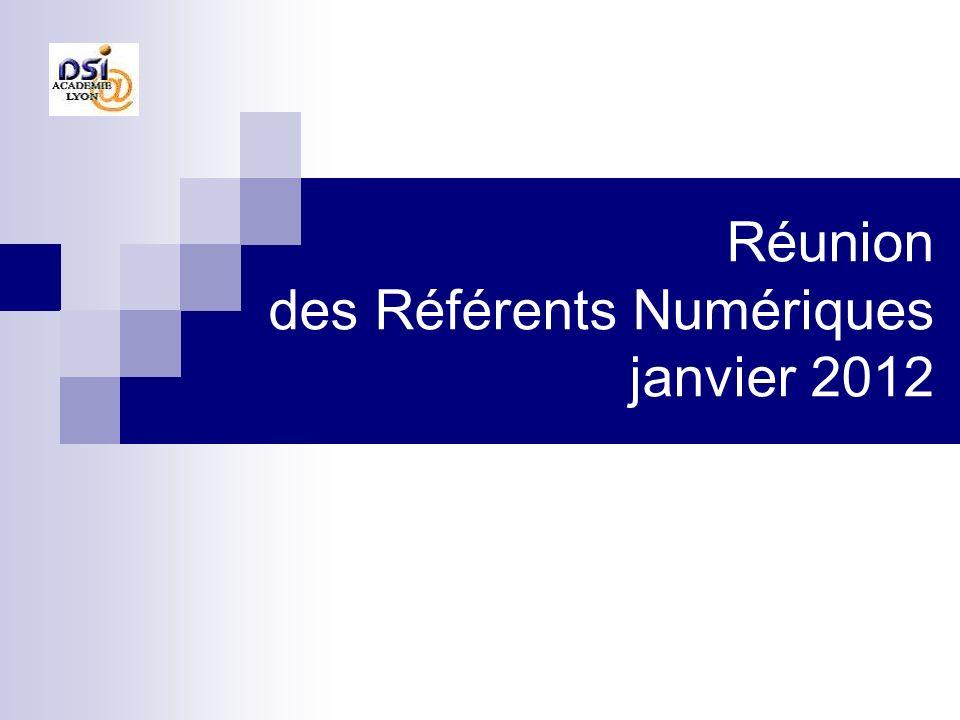 Réunion des Référents Numériques janvier 2012