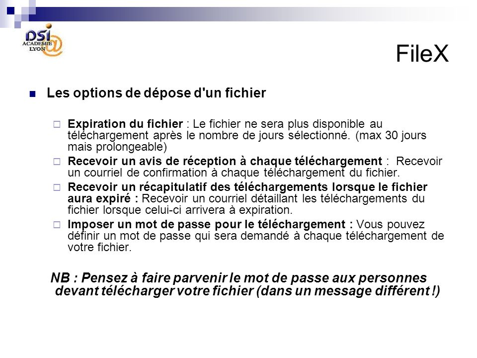 FileX Les options de dépose d un fichier