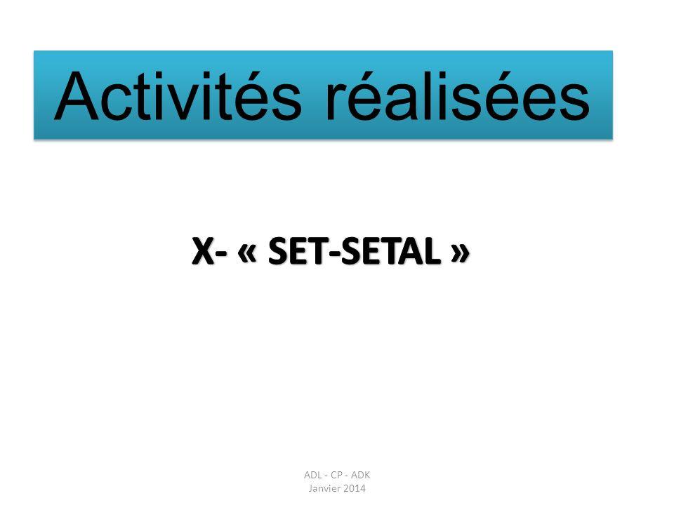 Activités réalisées X- « SET-SETAL » Parler des réunions en amont