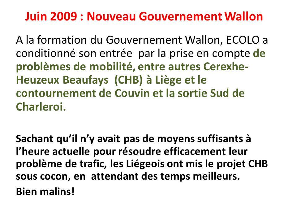 Juin 2009 : Nouveau Gouvernement Wallon