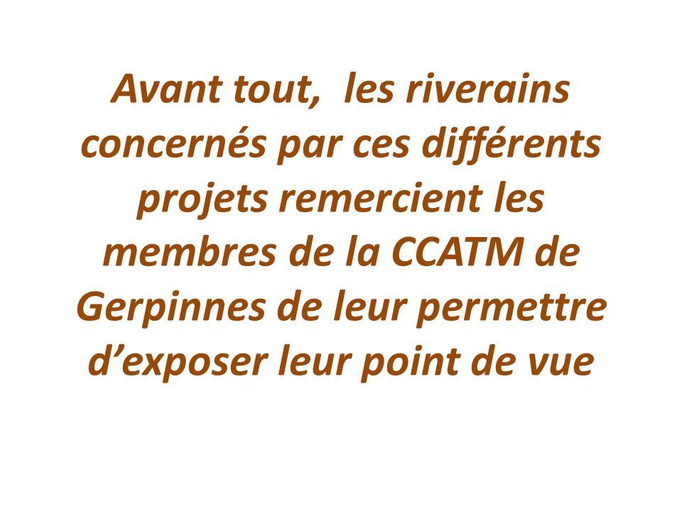 Avant tout, les riverains concernés par ces différents projets remercient les membres de la CCATM de Gerpinnes de leur permettre d'exposer leur point de vue