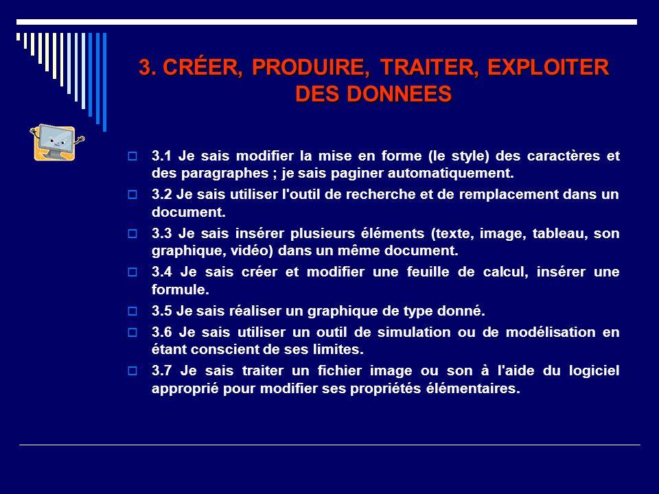 3. CRÉER, PRODUIRE, TRAITER, EXPLOITER DES DONNEES