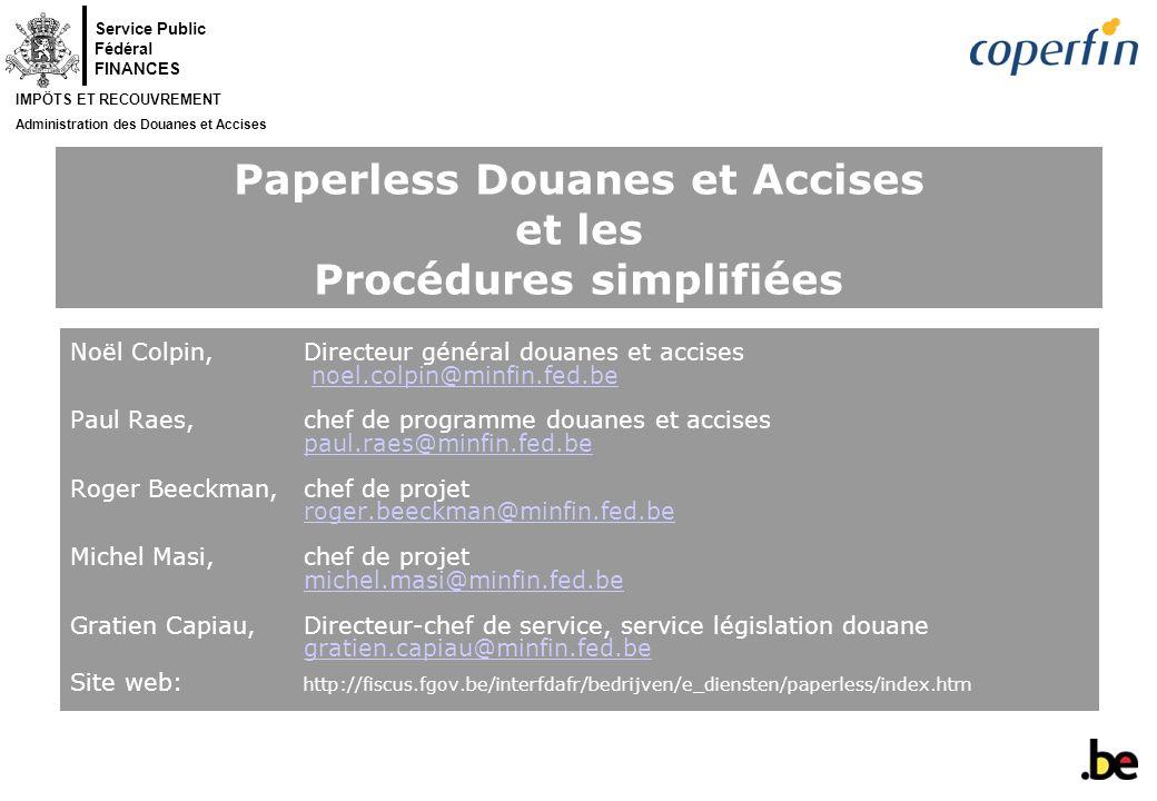 Paperless Douanes et Accises et les Procédures simplifiées