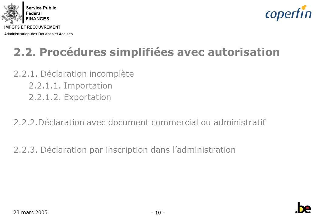 2.2. Procédures simplifiées avec autorisation
