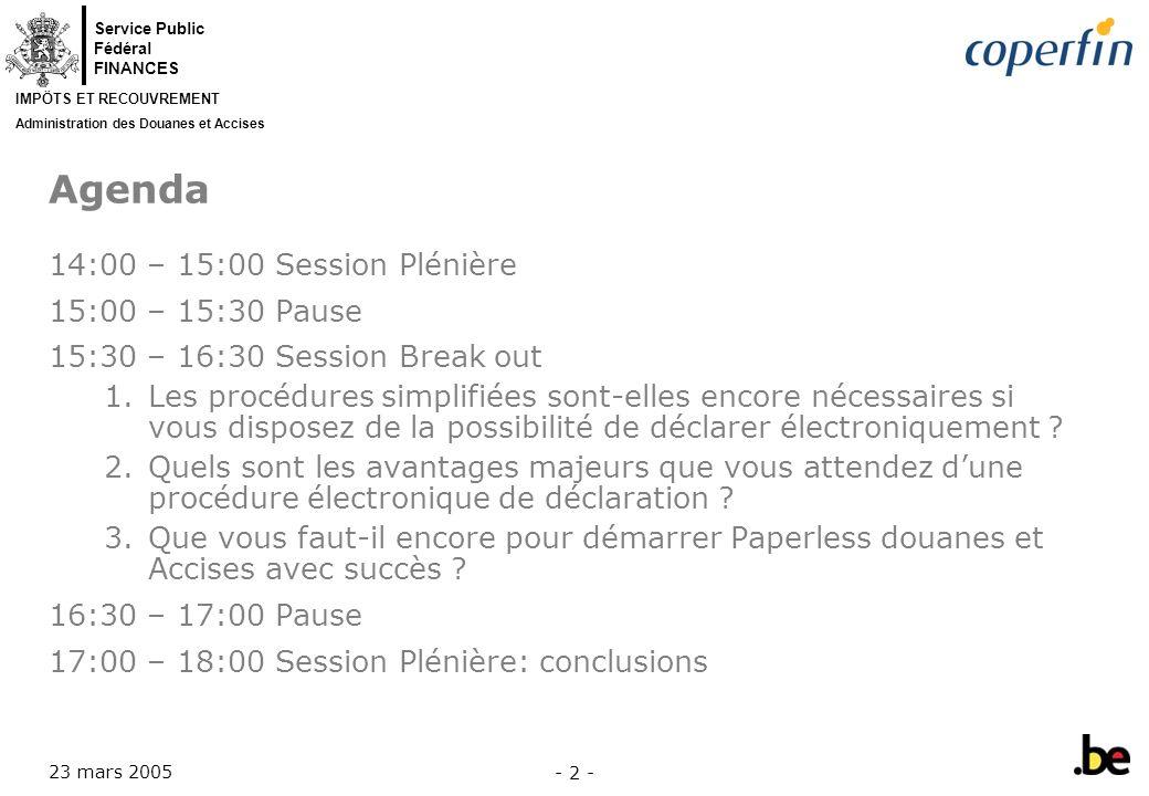 Agenda 14:00 – 15:00 Session Plénière 15:00 – 15:30 Pause