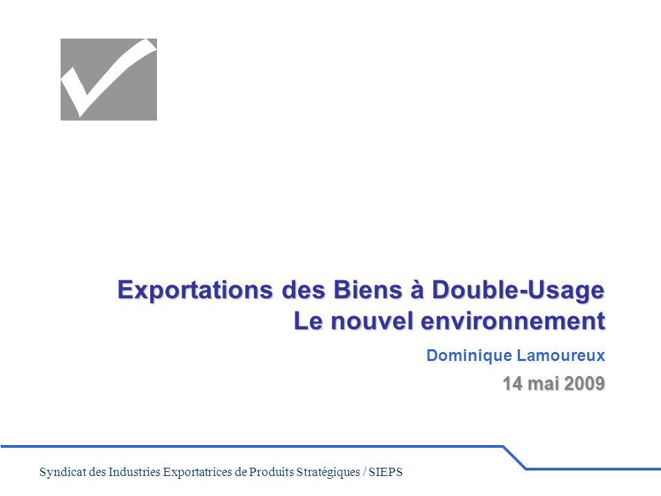 Exportations des Biens à Double-Usage Le nouvel environnement