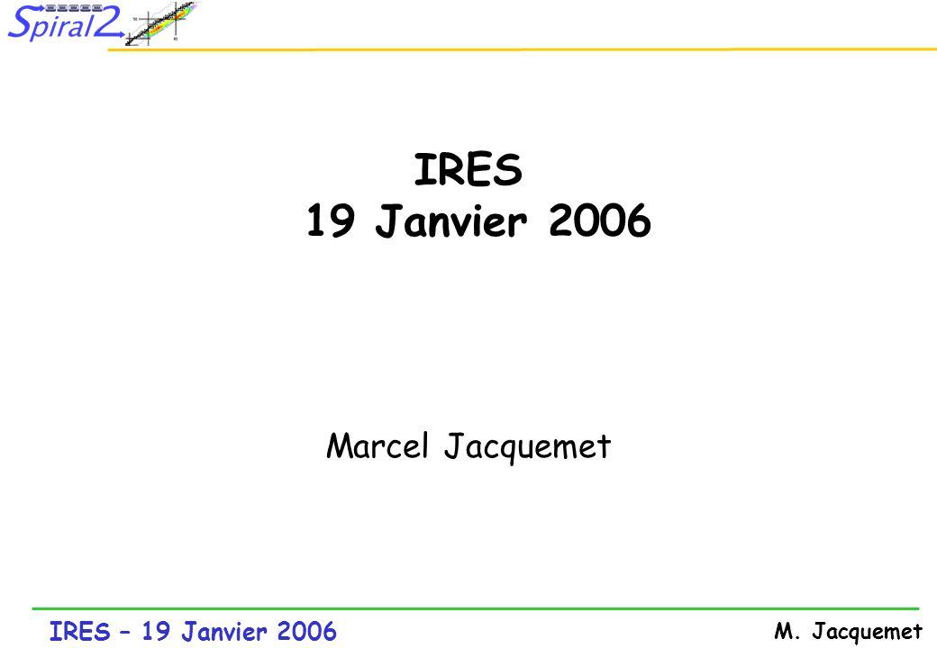 IRES 19 Janvier 2006 Marcel Jacquemet